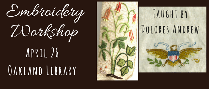 Embroidery Workshop at the Oakland Library