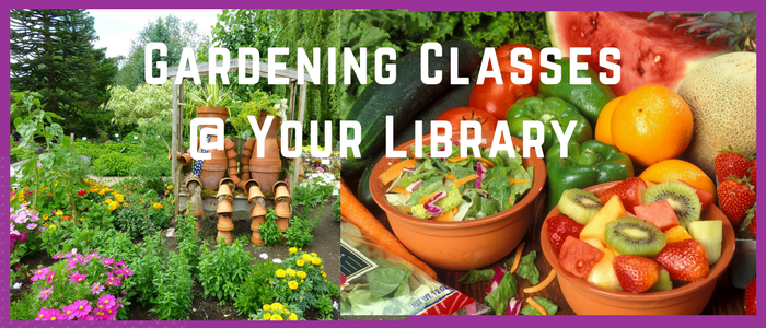 Gardening Classes @ Your Local Library slide