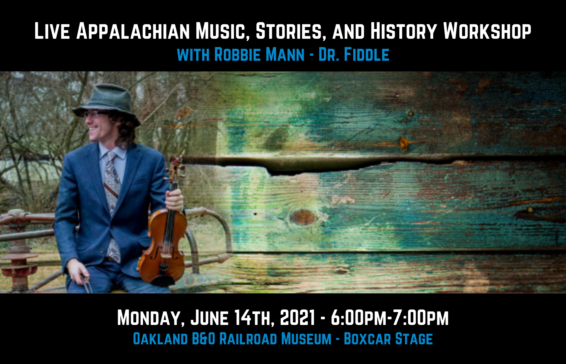Live Appalachian Music, Stories, and History Workshop Robbie Mann
