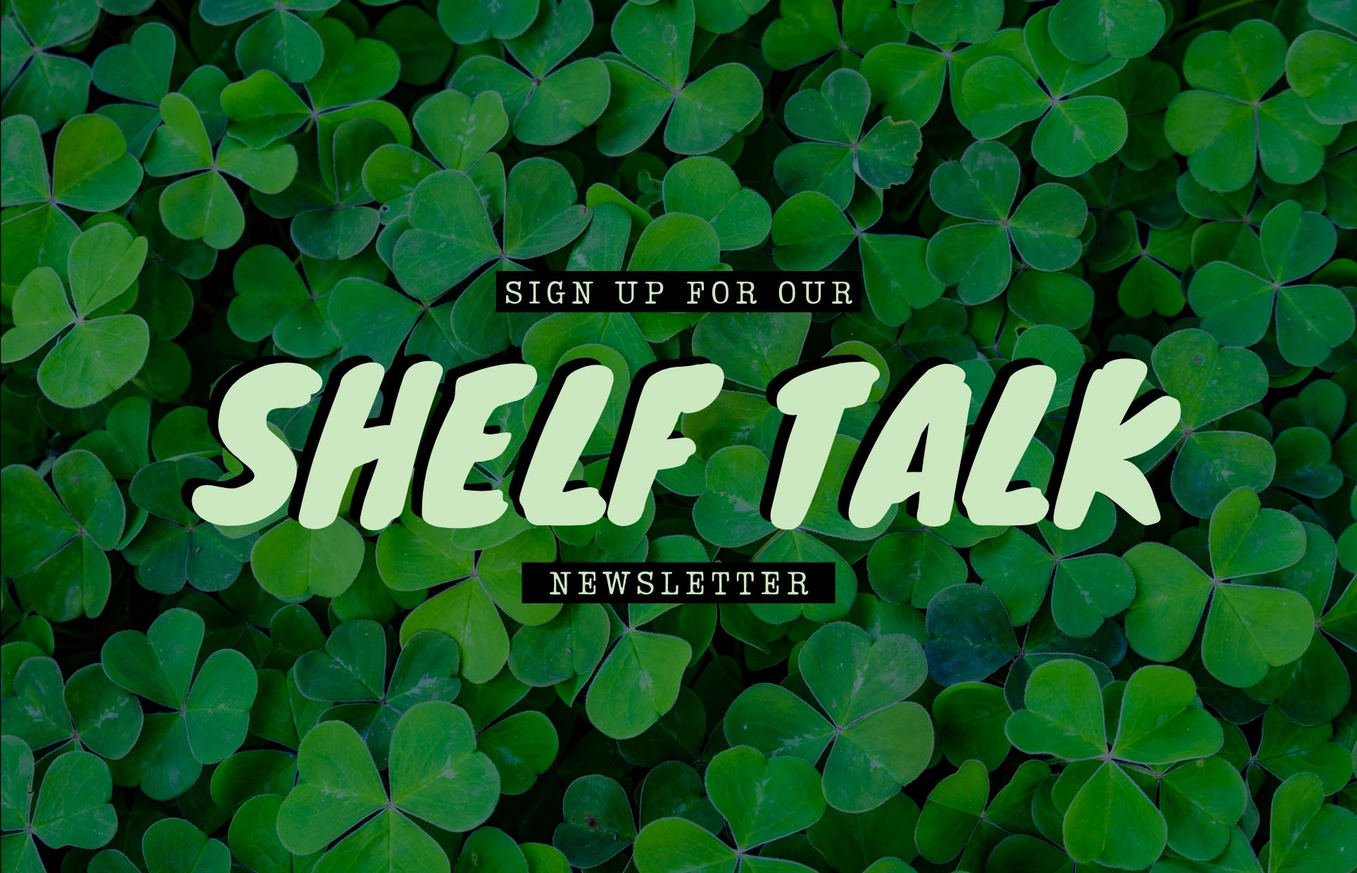Shelf Talk Newsletter 2021