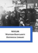 WHILBR - Western Maryland's Historical Library