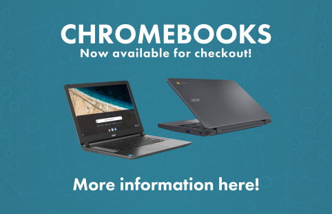 Chromebooks now available for checkout