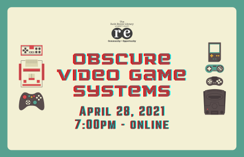 Obscure Video Game Systems Online Event