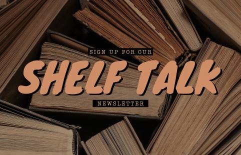 Shelf Talk Newsletter 2020