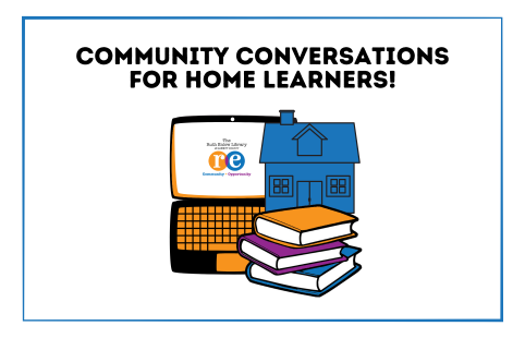 Community Conversations for Home Learners Homeschool