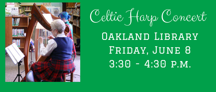 Celtic Harp Concert at the Oakland Library