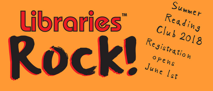 Libraries Rock! Summer Reading Club 2018. Registration opens June 1st.